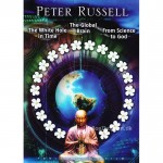 Global brain - white hole in time - from science to god - Peter Russell - DVD