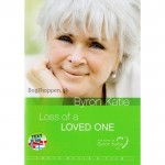 Byron Katie - Loss of a loved one - DVD