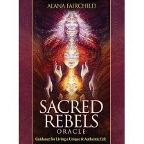 Sacred rebels Oracle - Alana Fairchild